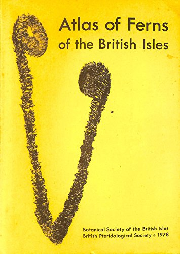 Atlas of Ferns of the British Isles