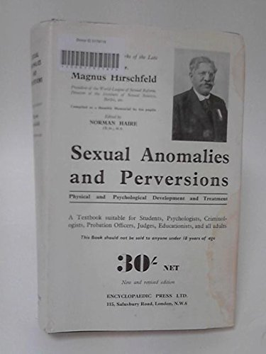 Sexual Anomalies and Perversions: Hirschfeld, Magnus