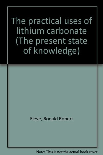 9780901210074: The practical uses of lithium carbonate (The present state of knowledge)