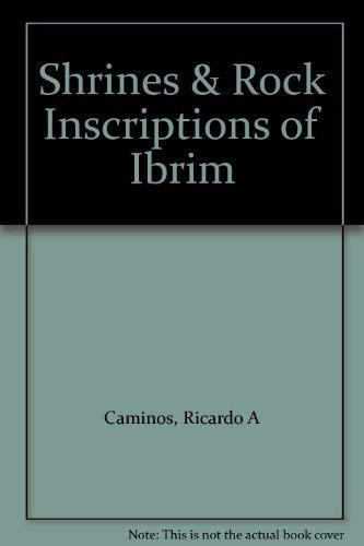 The Shrines and Rock-Inscriptions of Ibrim: Caminos, Ricardo A.
