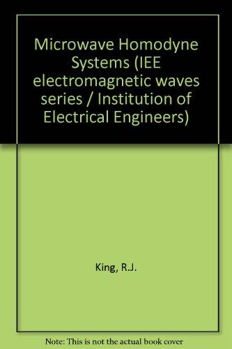 9780901223524: Microwave Homodyne Systems (IEE electromagnetic waves series)