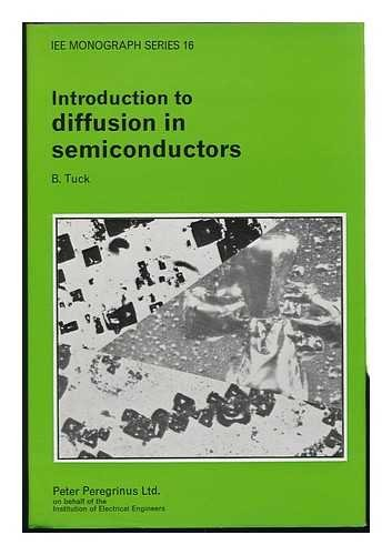 9780901223562: Introduction to Diffusion in Semiconductors (Institution Electrical Engineers Monograph)
