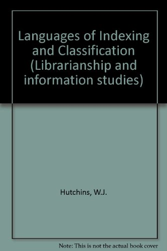 9780901223685: Languages of Indexing and Classification (Librarianship and information studies)