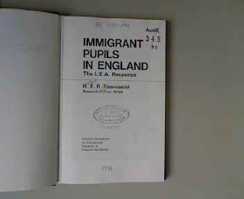 Immigrant Pupils in England: The L E A Response.: Townsend, H E R