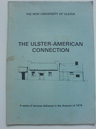 The Ulster American Connection: Blake, J.W., Editor
