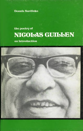 The Poetry of Nicolas Guillen: An Introduction: Sardinha, Dennis