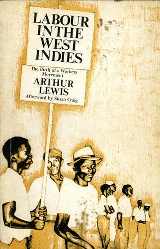 9780901241252: Labour in the West Indies: The Birth of a Workers Movement