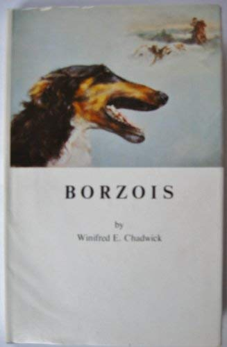 9780901268419: Borzois ... Together with a Translation of the Perchino Hunt By His Excellency Dmitri Walzoff