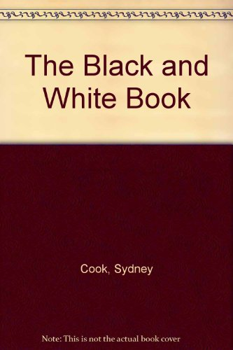 9780901269447: The Black and White Book