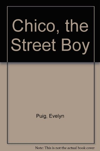 9780901269799: Chico the Street Boy