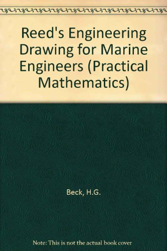 9780901281449: Reed's Engineering Drawing for Marine Engineers (Practical Mathematics)