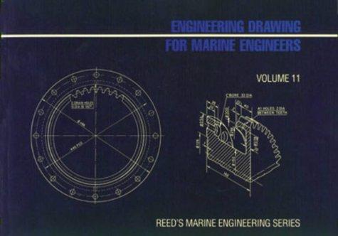 9780901281661: Reed's Engineering Drawing for Marine Engineers: 11 (Reed's marine engineering series)