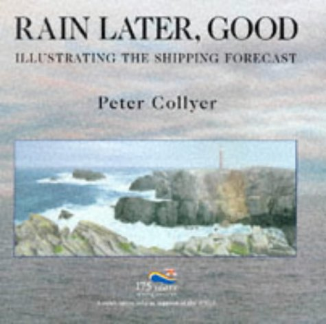 9780901281753: Rain Later, Good: Illustrating the Shipping Forecast