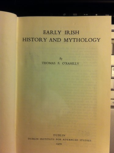 9780901282293: Early Irish History and Mythology (Irish history & genealogy)