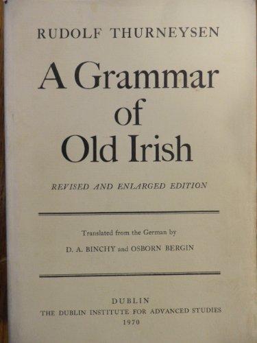 9780901282330: Grammar of Old Irish