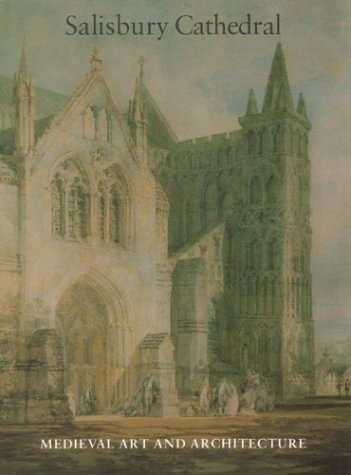 9780901286673: Medieval Art and Architecture at Salisbury Cathedral (The British Archaeological Association Conference Transactions)