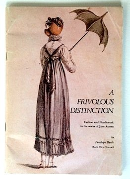9780901303097: A Frivolous Distinction, Fashion and Needlework in the Works of Jane Austen