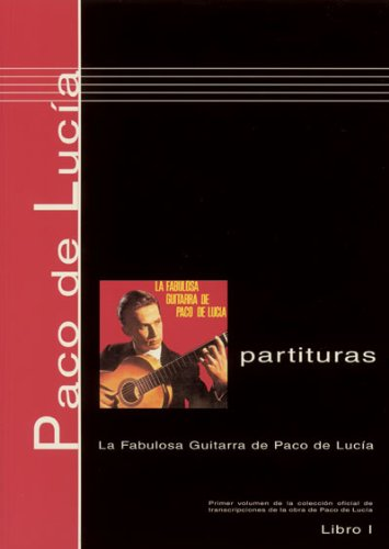 9780901310309: Paco de Lucía Scores, Book 1 La fabulosa guitarra de Paco de Lucía (English, Spanish and French Edition)
