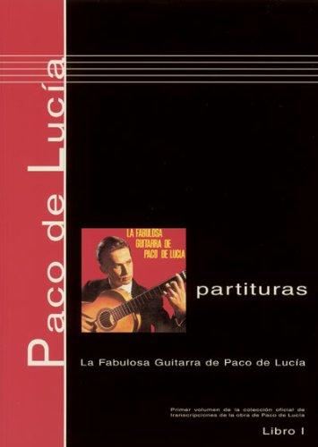 9780901310309: Paco de Lucía Scores, Book 1 La fabulosa guitarra de Paco de Lucía (English, Spanish and French Edition)