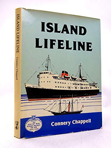 9780901314208: Island Lifeline: History of the Isle of Man Steam Packet Co. Ltd, 1830-90