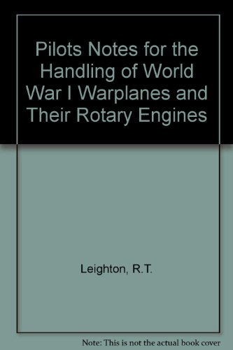 9780901319005: Pilots Notes for the Handling of World War I Warplanes and Their Rotary Engines