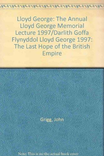 Lloyd George: The Annual Lloyd George Memorial: John Grigg