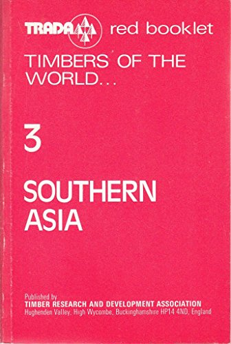 9780901348456: Timbers of the World: Timbers of Southern Asia v. 3