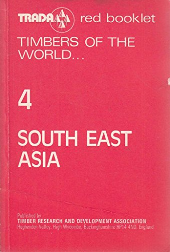 9780901348463: Timbers of the World: Timbers of South East Asia v. 4