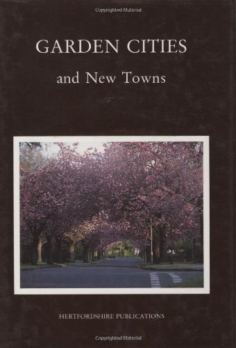 Garden Cities and New Towns: Five Lectures: Beevers, Robert