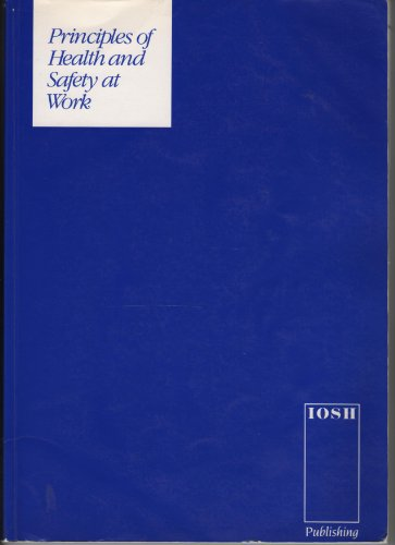 9780901357175: Principles of Health and Safety at Work