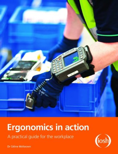 9780901357472: Ergonomics in Action: A Practical Guide for the Workplace