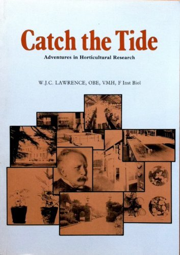 9780901361462: Catch the Tide: Adventures in Horticultural Research