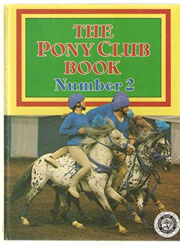 The Pony Club Book No 2: British Horse Society & Pony Club