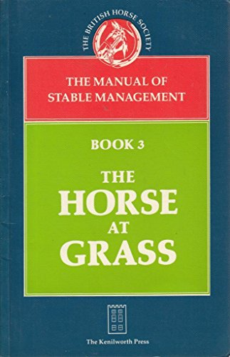Manual of Stable Management: The Horse at: British Horse Society