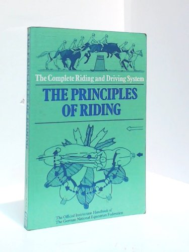 9780901366313: Principles of Riding (Complete Riding & Driving System) (English and German Edition)