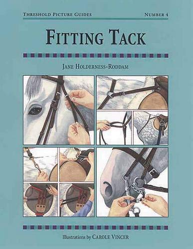 Fitting Tack: Threshold Picture Guide No 4: Holderness-Roddam, Jane