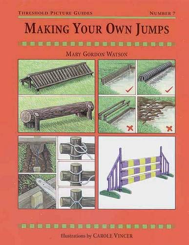 9780901366764: Making Your Own Jumps