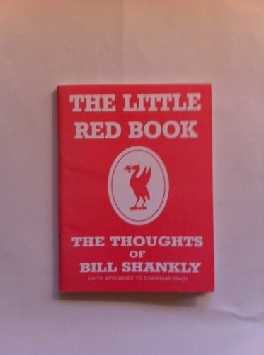 9780901367099: Little Red Book: The Thoughts of Bill Shankly