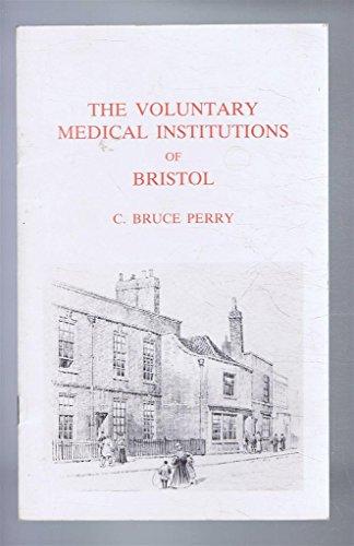 9780901388322: Voluntary Medical Institutions of Bristol
