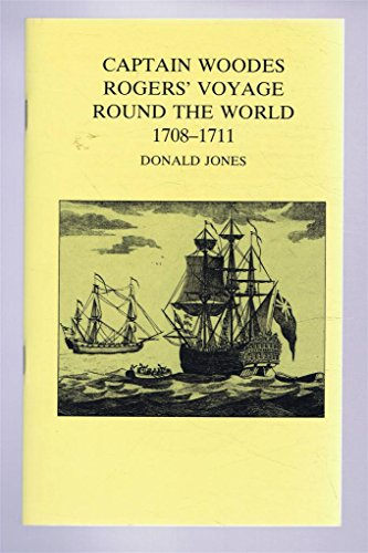 9780901388629: Captain Woodes Rogers' Voyage Round the World, 1708-1711