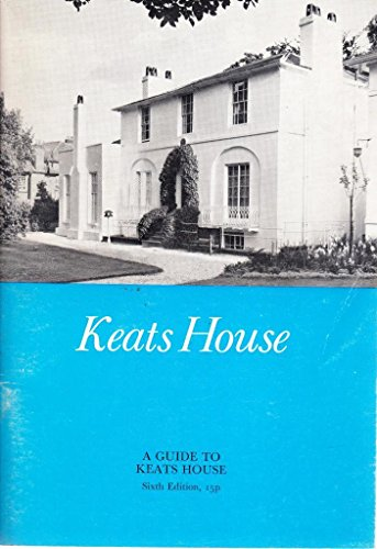 Keats House: A Guide to the House: Anon