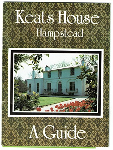 Keats House Hampstead A Guide.: Gee, Christina M.