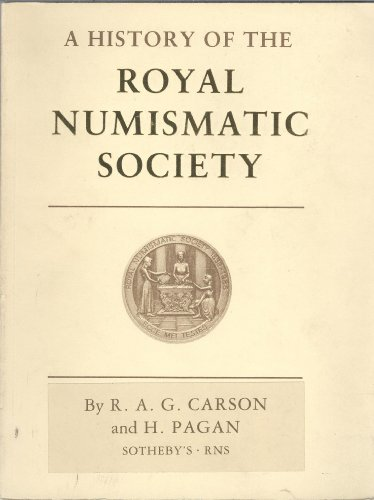 A History of the Royal Numismatic Society. Record of Members and Fellows.: CARSON, R[obert]. A[...