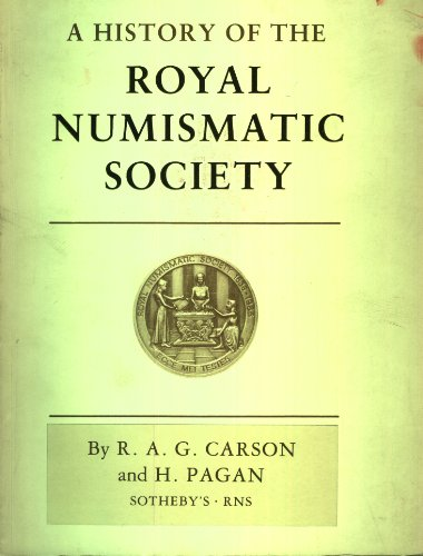 A history of the Royal Numismatic Society, 1836-1986