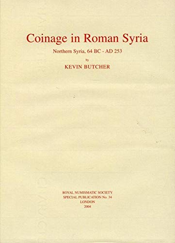 9780901405586: Coinage in Roman Syria: Northern Syria, 64 BC - AD 253