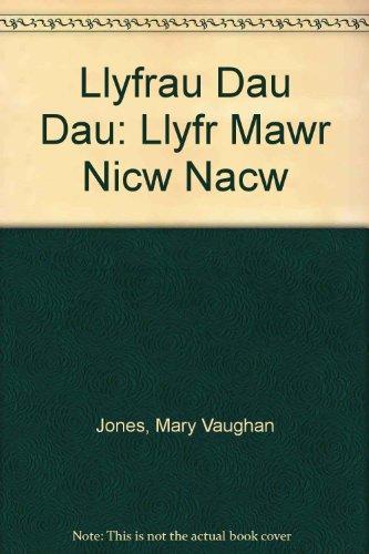9780901410405: Llyfrau Dau Dau: Llyfr Mawr Nicw Nacw