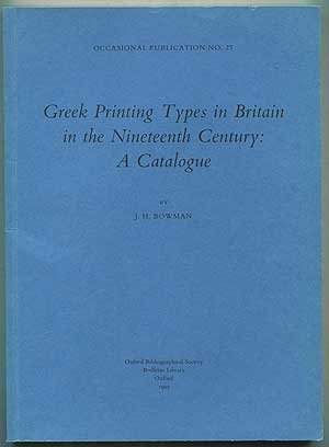 9780901420503: Greek printing types in Britain in the nineteenth century: A catalogue