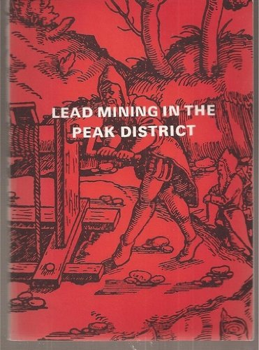 Lead Mining in the Peak District