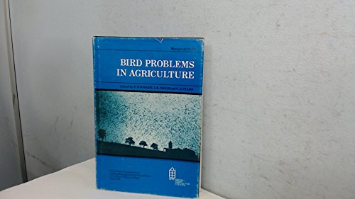 Bird Problems in Agriculture : The Proceedings of a Conference 'Understanding Agricultural Bird P...