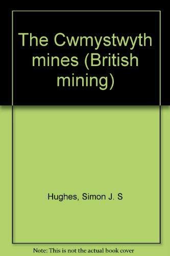 9780901450203: The Cwmystwyth mines (British mining)